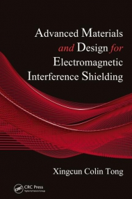 Advanced Materials and Design for Electromagnetic Interference Shielding